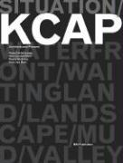 Situation: Kcap Architects & Planners: Kees Christiaanse, Han Van Den Born, Ruurd Gietma and Irma Van Oort