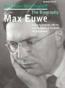 Max Euwe, The Biography Alexandr Munninghoff Author