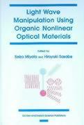 Light Wave Manipulation Using Organic Nonlinear Optical Materials