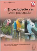 Encyclopedie van grote papegaaien (Over Dieren)