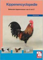 De kippenencyclopedie / druk 1