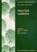Hairy Cell Leukemia (Advances in Blood Disorders)