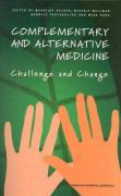 Complementary and Alternative Medicine: Challenge and Change