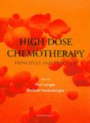 High Dose Chemotherapy: Principles and Practice