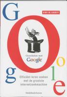 Goochelen met Google / druk 1 - Grooff, D. de