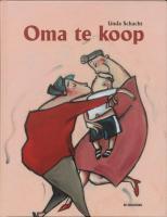 Oma te koop / druk 1 - Schacht, L.