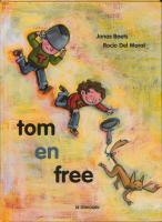 Tom en Free / druk 1