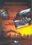 Luchtvaartarchaeologie in Belgie: Speuren Naar Relieken Uit de Luchtvaartgeschiedenis