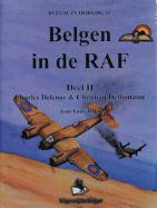 Belgen in de Raf-2: Deel 2: Charles Delcour and Christian Deffontaine (Belgie in Oorlog)