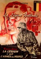La Legion Wallonie: en photos et documents
