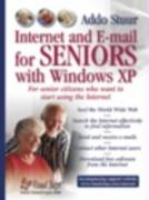 Internet and E-mail for Seniors with Windows XP: For Everyone Who Wants to Learn to Use the Internet at a Later Age