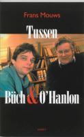 Tussen Buch & O'Hanlon / druk 1