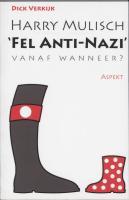 Harry Mulisch Fel anti-nazi / druk 1