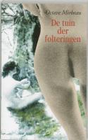 De tuin der folteringen / druk 1