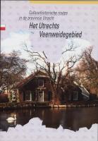 Het Utrechtse Veenweidegebied + kaart / druk 1 - Bakker, A.