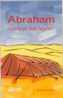 Abraham / druk 1 - Berg, M.R. van den