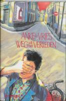 Weg uit het verleden / druk 6 - Vries, A. de