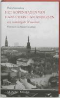 Het Kopenhagen van Hans Christian Andersen / druk 1
