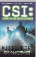 CSI : Dubbelblind / druk 1