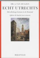Echt Utrechts / druk 1 - Hulzen, A. van