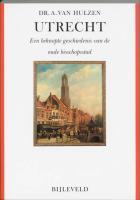 Utrecht / druk 3 - Hulzen, A. van
