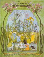 Het verhaal van de wortelkindertjes / druk 7