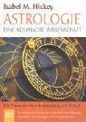 Astrologie - eine kosmische Wissenschaft.