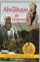 Abraham de Hebreeër / 2 Leeuwen van Juda / druk 1