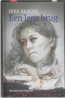 Een lege brug / druk 1 - Bracke, D.