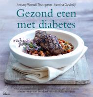 Gezond eten met diabetes / druk 1 - Worral Thompson, A.; Govindji, A.