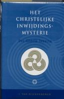 Dei Gloria Intacta: het christelijke inwijdings-mysterie van het Heilige Rozenkruis voor de nieuwe eeuw
