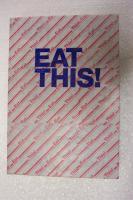 Eat this ! / druk 1: het kookpunt van publiek domein