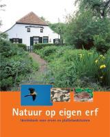Natuur op eigen erf / druk 1