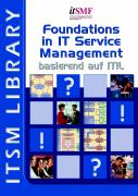 Foundations in IT Service Management, basierend auf ITIL (German Version)