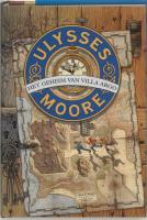1 Het geheim van Villa Argo (Ulysses Moore, Band 1)