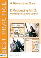 IT Oursourcing Part 2: Managing the Sourcing Contract: A Management Guide (Best Practice (Van Haren Publishing))