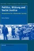 Politics, Bildung and Social Justice