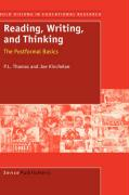 Reading, Writing, and Thinking - Thomas, P. L.; Kincheloe, J.