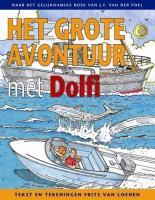 Het grote avontuur met Dolfi (Dolfi [strip], Band 1)