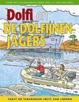 Dolfi en de dolfijnenjagers (Dolfi [strip], Band 2)
