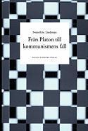 Fran Platon Till Kommunismens Fall