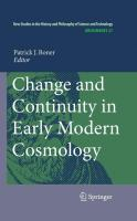 Change and Continuity in Early Modern Cosmology Patrick Bonner Editor