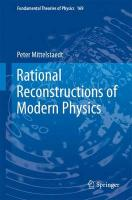 Rational Reconstructions of Modern Physics (Fundamental Theories of Physics)