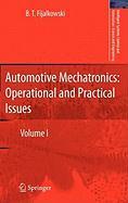 Automotive Mechatronics: Operational and Practical Issues: Volume I B. T. Fijalkowski Author