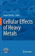Cellular Effects of Heavy Metals