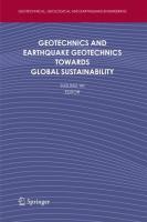 Geotechnics and Earthquake Geotechnics Towards Global Sustainability (Geotechnical, Geological and Earthquake Engineering (15), Band 15)