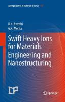Swift Heavy Ions for Materials Engineering & Nanostructuring