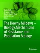 The Downy Mildews - Biology, Mechanisms of Resistance and Population Ecology