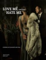 Love Me Like You Hate Me: Lessons in Pleasure and Pain