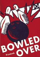 Bowled Over: 30 Postcards (Collectible Postcards)
